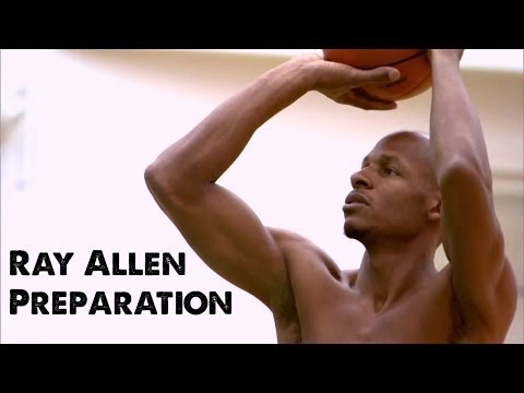 Ray Allen Preparation - YouTube