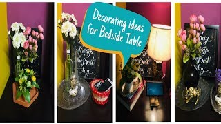 Bedside Table Decor/Organisation Ideas|| How to style bedside table