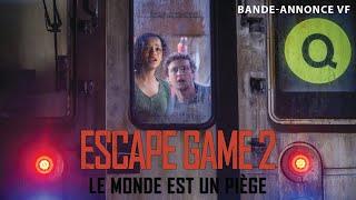 Escape game 2 : le monde est un piège :  bande-annonce VF