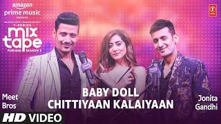 Baby Doll Vs Chittiyaan Kalaiyaan – Jonita Gandhi – Meet Bros Video HD