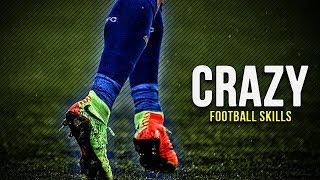 Crazy Football Skills 2019   Skill Mix