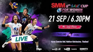 Thailand vs China   Pre Semi-Finals   SMM 6th Avc Cup For Women 2018