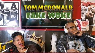 TOM MCDONALD- FAKE WOKE| REACTION 🙌🏾🔥💯