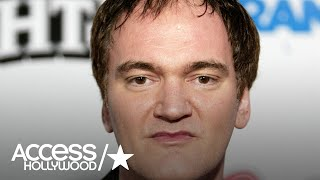 Quentin Tarantino Regrets Not Coming Forward About Harvey Weinstein   Access Hollywood