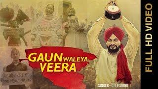Gaun Waleya Veera – Deep Sidhu