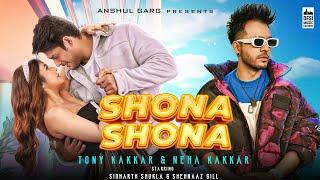 Shona Shona – Tony Kakkar – Neha Kakkar Ft Shehnaaz Gill Video HD