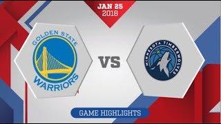 Minnesota Timberwolves vs Golden State Warriors: January 25, 2018