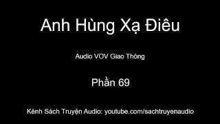 Audio VOV GT Anh Hùng Xạ Điêu   Phần 69