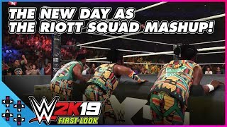 WWE 2K19: THE NEW DAY enter as THE RIOTT SQUAD!