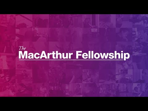 The MacArthur Fellows Program | MacArthur Foundation