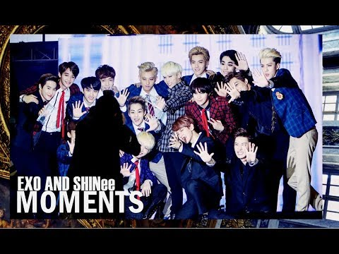 EXO AND SHINEE MOMENTS