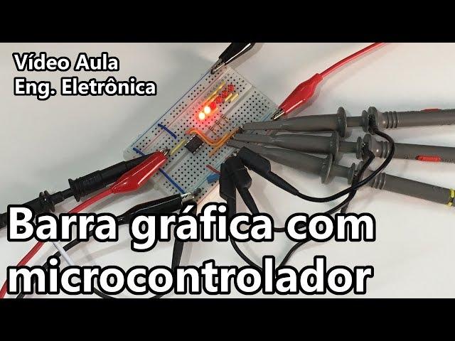 BARRA GRÁFICA COM MICROCONTROLADOR  | Vídeo Aula #269