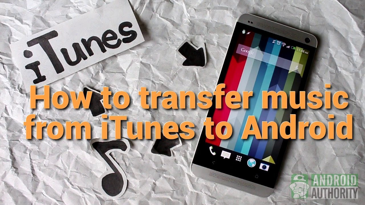 how to import music from itunes to iphone how to transfer from itunes to android 1360