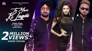 Tu Meri Ki Lagdi – Malkit Singh – Indeep Bakshi Ft Kanika Kapoor Video HD