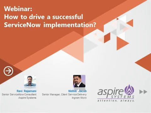 [Webinar] How to drive a successful ServiceNow implementation?