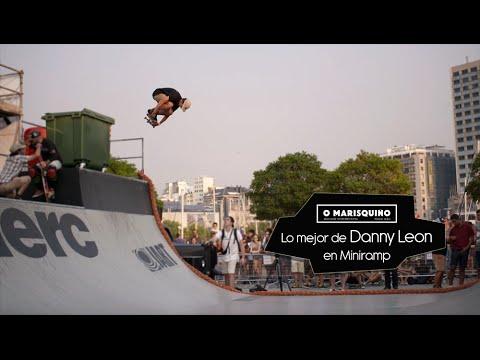Lo mejor de Danny Leon en Miniramp // O'Marsiquiño 2016