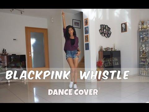 BLACKPINK (블랙핑크) Whistle (휘파람) - dance cover