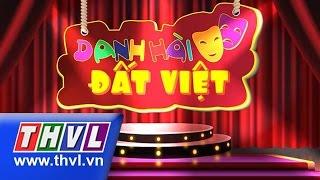 THVL | Danh hài đất Việt - Tập 38: NSƯT Kim Tử Long, NSƯT Quế Trân, Đại Nghĩa, Hiếu Hiền...