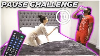 PAUSE CHALLENGE WITH GIRLFRIEND FOR 24 HOURS! *BAD IDEA*