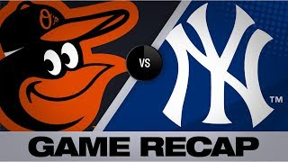 German earns 16th win in Yanks' victory | Game Highlights Orioles-Yankees 8/13/19