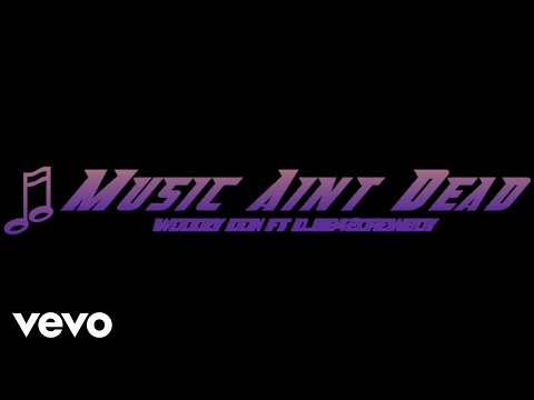 djxb42crewboy - Music Ain't Dead (Audio) ft. Woodzy-don