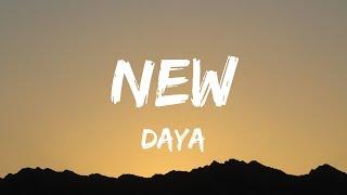 Daya - New (Lyrics / Lyrics Video) - YouTube