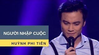 Người Nhập Cuộc | Trình bày: Huỳnh Phi Tiễn | Nhạc: Trúc Phương