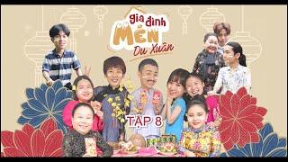 Mén Du Xuân - Tập 8 | Hari Won, Tuấn Trần, Lê Giang, Hải Triều, BB Trần, Ngọc Giàu, Kiều Mai Lý