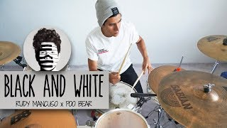 BLACK & WHITE - Rudy Mancuso & Poo Bear | Drum Remix