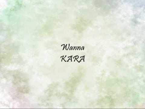KARA - Wanna [Han & Eng]