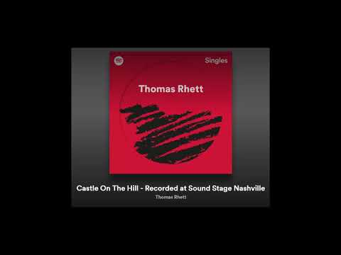 Castle On The Hill - Thomas Rhett