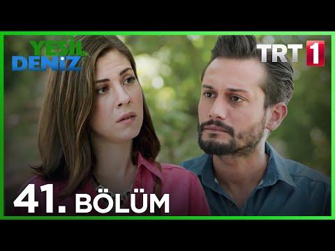 Yeşil Deniz (41.Bölüm YENİ) | 28 Eylül Son Bölüm Full HD 1080p Tek Parça Dizi İzle