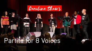 Roomful of Teeth perform Caroline Shaw's 'Partita for 8 Voices' | Music on Main