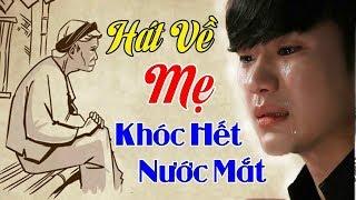 ĐẠO LÀM CON -  Nghe Là Khóc Nhạc Vu Lan Báo Hiếu Vừa Hay Vừa Buồn -Bài Hát Về Cha Mẹ Hay Nhất 2019