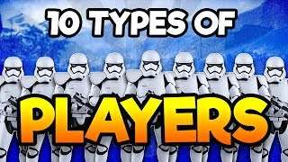 10 Types Of Players In Star Wars Battlefront 2 (SWBF2)