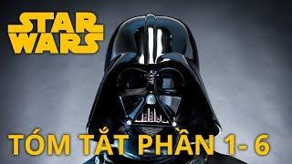 Star Wars: TÓM TẮT PHẦN 1-6 (Câu chuyện về Darth Vader)