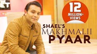 Makhmalii Pyaar – Shael Ft Sameksha