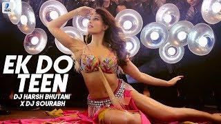 Ek Do Teen – Remix – Baaghi 2