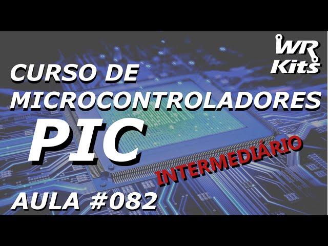 TERMÔMETRO SERIAL COM PIC18 | Curso de PIC #082