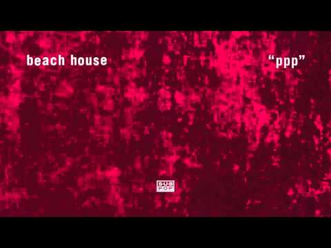 Beach House - PPP