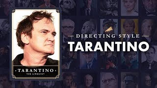 How Quentin Tarantino Keeps You Hooked — Directing Styles Explained