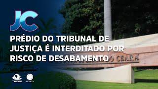 Prédio do tribunal de justiça é interditado por risco de desabamento