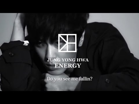 Energy / 元気玉 Jung Yong Hwa From CNBLUE MV(FANMADE)