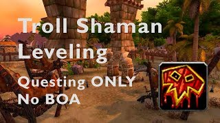 Troll Shaman Leveling 1 to MAX - Part 15 - Dirty Deeds