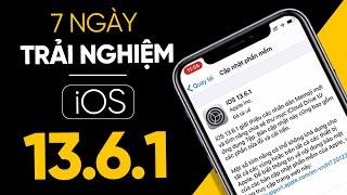 Đánh giá bản cập nhật iOS 13.6.1 sau một tuần sử dụng