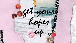 Get Your Hopes Up (Official Lyric Video) - Bright Ones feat. Peyton Allen