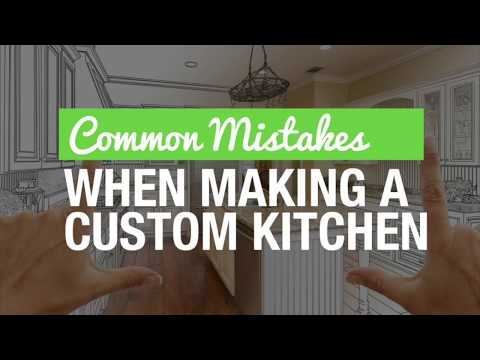 Common Mistakes When Making a Custom Kitchen