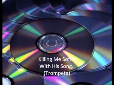 Killing me softly whith his song (TRUMPET GOLD)