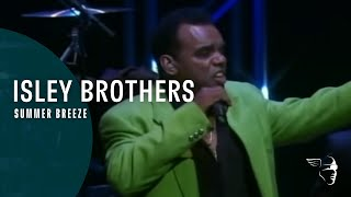 """Isley Brothers - Summer Breeze (From """"Live in Columbia"""" DVD)"""