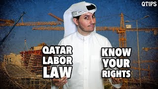 QTip: All you need to know about Qatar's labor law!